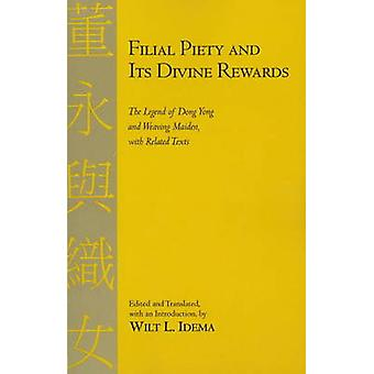 Filial Piety and its Divine Rewards - The Legend of Dong Yong and Weav