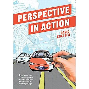 Perspective in Action - Creative Exercises for Depicting Spatial Repre