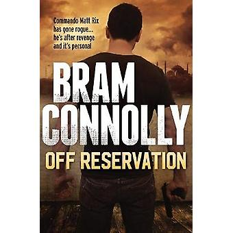 Off Reservation by Bram Connolly - 9781760295455 Book