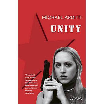 Unity by Michael Arditti - 9781904559122 Book