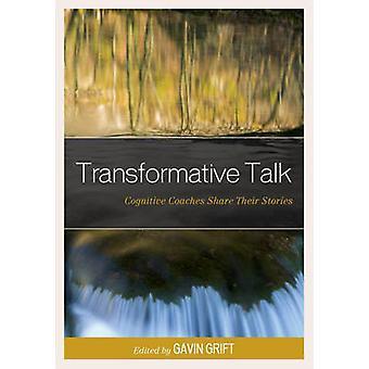 Transformative Talk - kognitive Trainer teilen ihre Geschichten von Gavin G