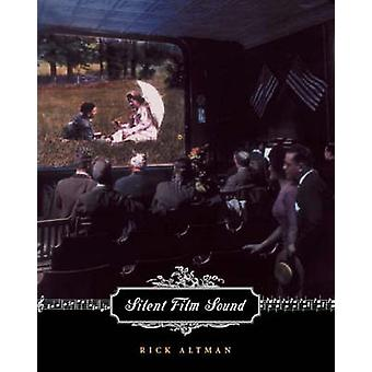 Silent Film Sound by Rick Altman - 9780231116633 Book