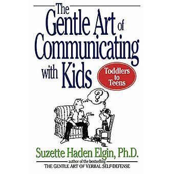 L'Art délicat de communiquer avec les enfants de Suzette Haden Elgin - 97