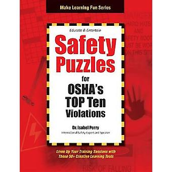 Safety Puzzles for OSHA's Top Ten Violations by Isabel Perry - 978159