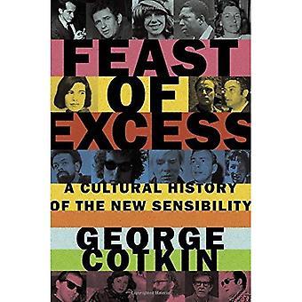 Fiesta de exceso: una historia Cultural de la nueva sensibilidad