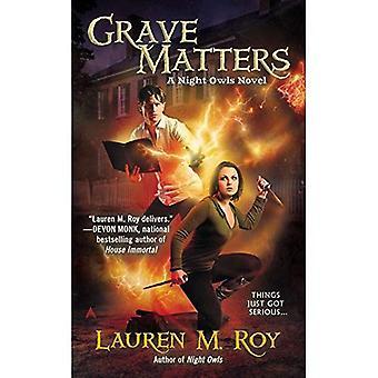 Grave Matters: A Night Owls Novel