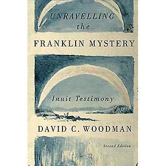 Reda ut mysteriet Franklin, andra upplagan (McGill-Queen's Native och norra serien)