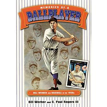 Memories of a Ballplayer: Bill Werber in the 1930s (Society for American Baseball Research): Bill Werber in the 1930s (Society for American Baseball Research)