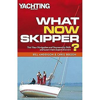 Che cosa ora Skipper?: navigazione e problemi di arte marinaresca ha risposto (Yachting Monthly)