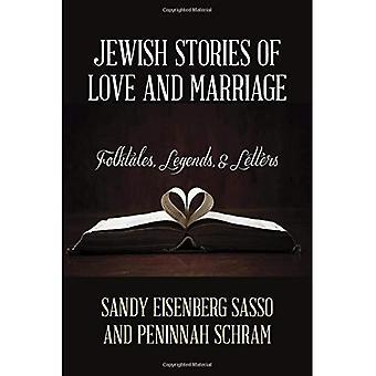 Judíos historias de amor y matrimonio: cuentos populares, leyendas y cartas