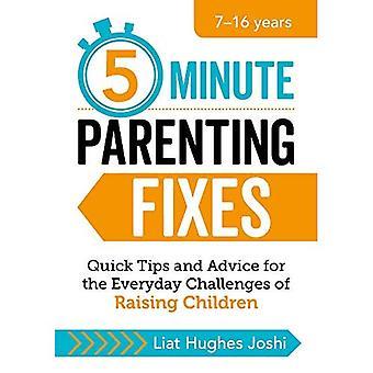 Vijf minuten durende ouderschap Fixes