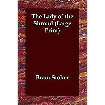 ストーカー & Bram によるシュラウドの貴婦人