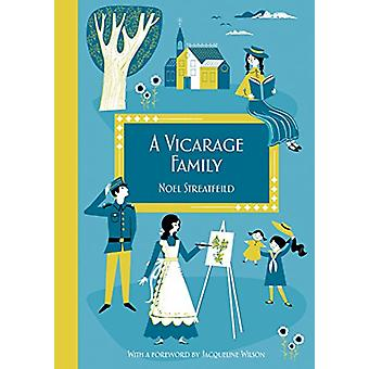 A Vicarage Family - Imperial War Museum Anniversary Edition by A Vicar