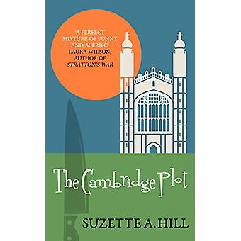 The Cambridge Plot by Suzette A. Hill - 9780749022884 Book