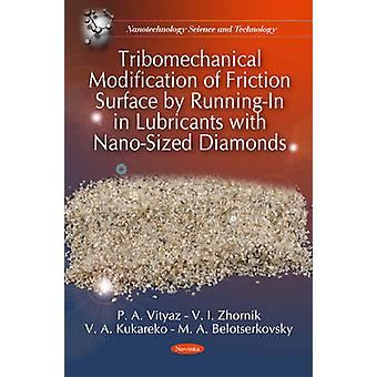 Tribomechanical Modification of Friction Surface by Running-In in Lub