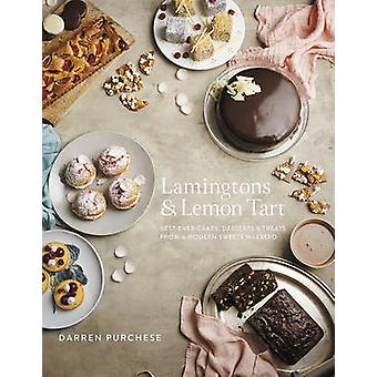 Lamingtons & Lemon Tart - Best-Ever Cakes - Desserts and Treats from a