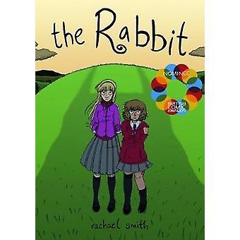 The Rabbit by Rachael Smith - Rachael Smith - 9781910395127 Book