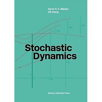 Stochastic Dynamics by Zili Zhang - 9788771842326 Book
