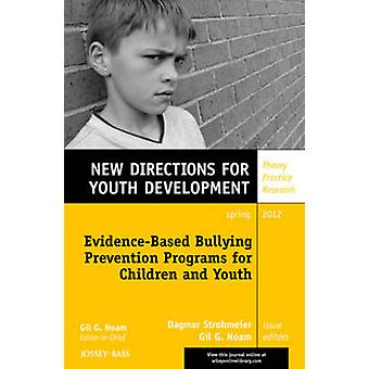 Evidence-Based Bullying Prevention Programs for Children and Youth - N