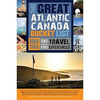 The Great Atlantic Canada Bucket List - One-of-a-kind Travel Experienc