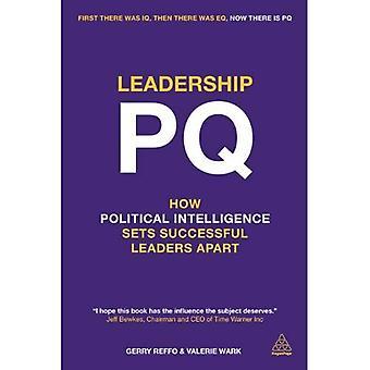 Leiderschap PQ: hoe politieke intelligentie succesvolle leiders onderscheidt