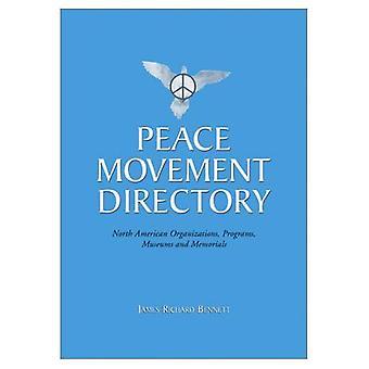 Fred bevegelse katalogen: nordamerikanske organisasjoner, programmer, museer og minnesmerker
