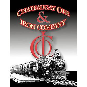 A History of the Chateaugay Ore and Iron Company by Linney & J R