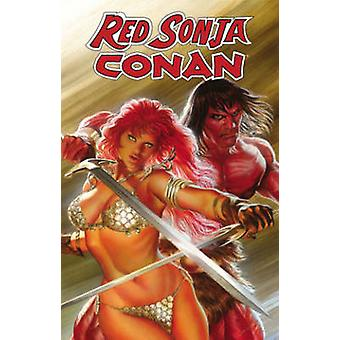 Red Sonja  Conan  The Blood of a God by Victor Gischler & By artist Roberto Castro & By artist Alex Ross & By artist Ed Benes