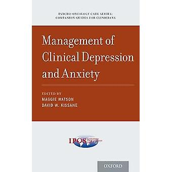 Management of Clinical Depression and Anxiety by Maggie Watson - Davi