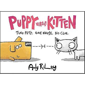 Puppy Versus Kitten by Andy Riley