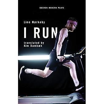 I Run by Line Mrkeby