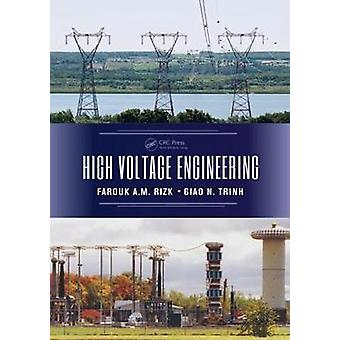 High Voltage Engineering by Rizk & Farouk A.M.
