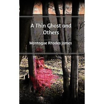 Een dun spook en anderen door Montague Rhodes James