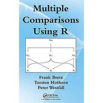 Multiple Comparisons Using R by Bretz & Frank