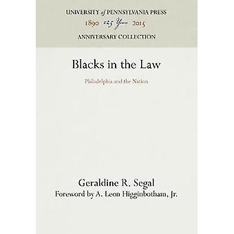 Blacks in the Law by Segal & Geraldine R.