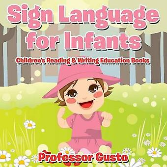 Sign Language for Infants  Childrens Reading  Writing Education Books by Gusto & Professor