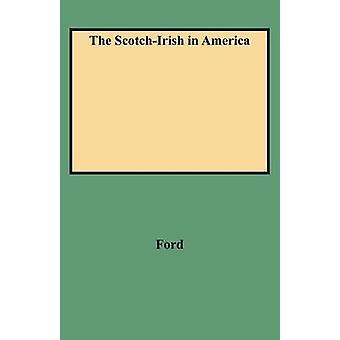 De ScotchIrish in Amerika door Ford & Henry J.