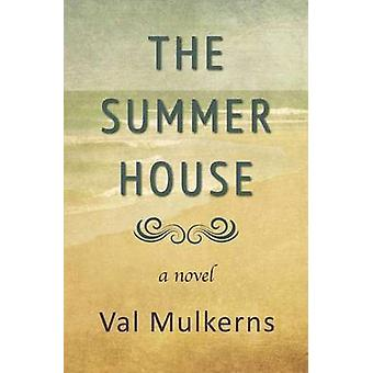 The Summerhouse by Mulkerns & Val