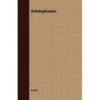Aristophanes by Anon