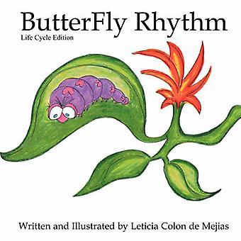 Butterfly Rhythm by Colon De Mejias & Leticia