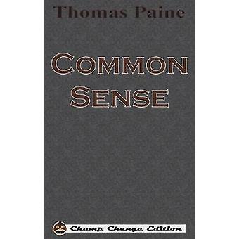 Common Sense Chump Change Edition by Paine & Thomas
