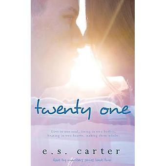 Twenty One by Carter & E S