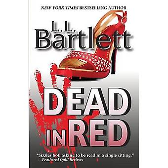 Dead In Red by Bartlett & L.L.