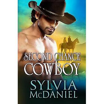 Second Chance Cowboy by McDaniel & Sylvia