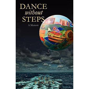 Dance Without Steps by Bendix & Paul