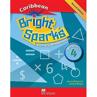Bright Sparks - Caribbean Primary Mathematics NEW EDITION - Workbook 4