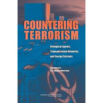 Countering Terrorism - Biological Agents - Transportation Networks - a