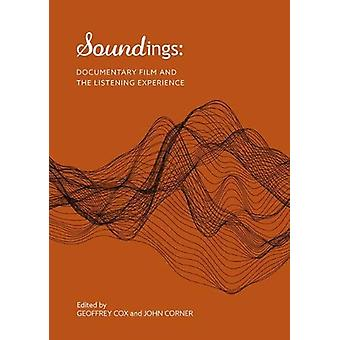 S Soundings - - Documentary film and the listening experience by Geoffr