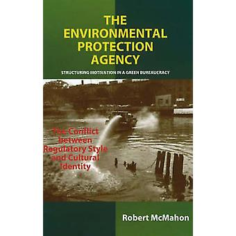 The Environmental Protection Agency - Structuring Motivation in a Gree