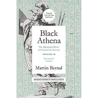 Black Athena - The Afroasiatic Roots of Classical Civilation Volume II